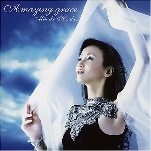 AMAGING GRACE by Minako HONDA.